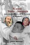El caso Portu – Sarasola. Los encubridores de la tortura al desnudo
