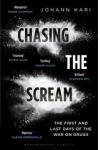 Chasing The Scream: The First and Last Days of the War on Drugs'