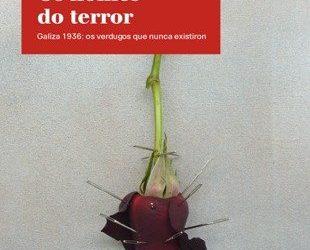 Os nomes do terror. Galiza 1936: os verdugos que nunca existiron