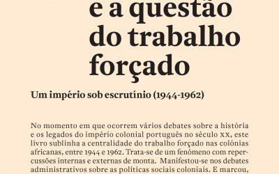 """José Pedro Monteiro""""Portugal e a questão do trabalho forçado: Um império sob escrutínio"""""""